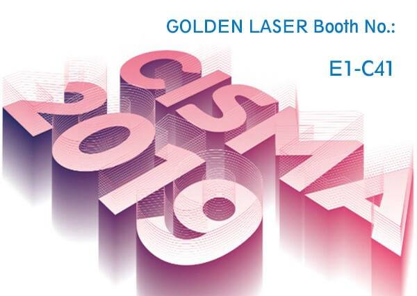 Invitation Letter │Meet GOLDEN LASER in CISMA 2019