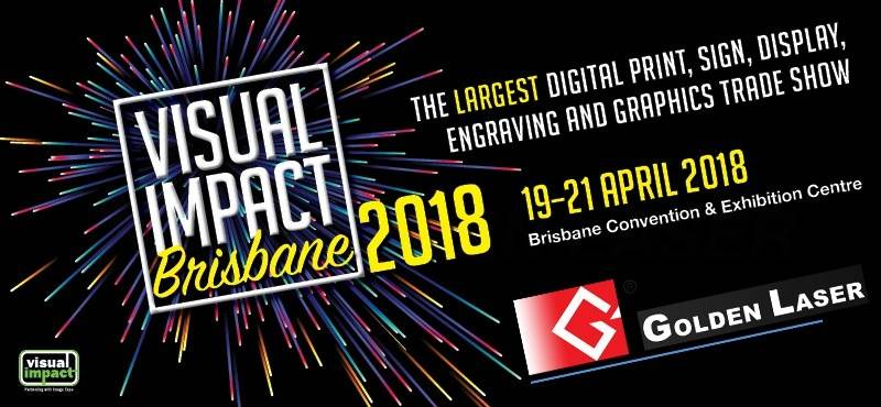 Non-stop, GOLDEN LASER will go to Australia Visual Impact Image Expo